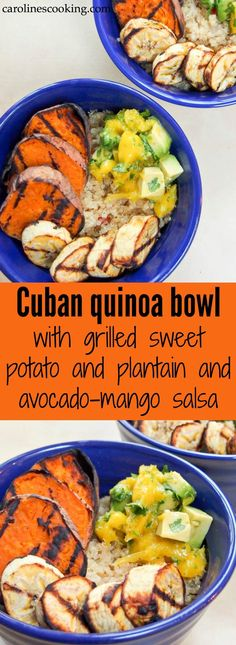 This Cuban quinoa bowl is gently flavored and served with smoky grilled sweet potato, plantain & a zippy avocado-mango salsa. Quick to make, so tasty, it's a great summer meal. Vegan, vegetarian, gluten free and dairy free