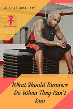 When you are told you can't run by your doctor, what can you do to keep your fitness levels up? Returning to  running doesn't have to be a boring wait. Here are some ways to pass the time with different types of workouts. #wrinkledrunner #crosstraining