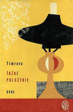1964, cover for Ťažké položenie by Božena Slančíková-Timrava | Flickr - Photo Sharing!
