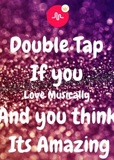 http://www.keepcalm-o-matic.co.uk/p/double-tap-if-you-love-musically-and-you-think-its-amazing/
