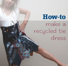 One of many ways of making a necktie dress.
