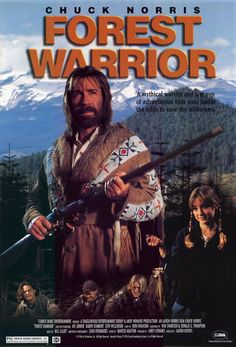 Forest Warrior (1996) Action/Wierdness ------Chuck Norris as an Indian(something) running around in the woods with traps and sticks.