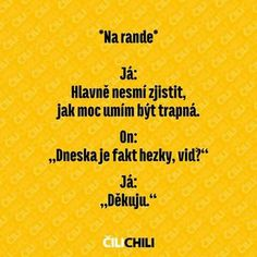 Cute Quotes, Jokes, Lol, Humor, Funny, Chili, Meme, Queen, Random