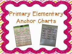 Primary Elementary Anchor Charts