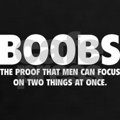 Shop Boobs Proof Women's Dark Women's Classic T-Shirt designed by BrightDesign. Sexy Love Quotes, Flirty Quotes, Naughty Quotes, Sassy Quotes, Badass Quotes, Sarcastic Quotes, Romantic Quotes, Kinky Quotes, Sex Quotes