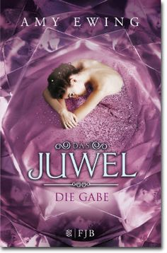 Das Juwel von Ewing, Amy, Jugendbücher, Fantasy, Fantasy, Liebe