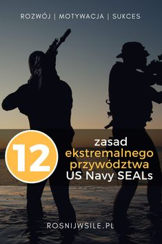 Ekstremalne przywództwo - 12 zasad przywództwa od US Navy SEALs Us Navy Seals, Business Marketing, Life Lessons, Fun Facts, Psychology, Coaching, Health, Articles, Lettering