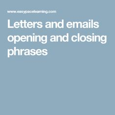 Letters and emails opening and closing phrases
