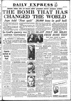 Front page of the Daily Express on Tuesday August 7 1945 reporting the Hiroshima bombing