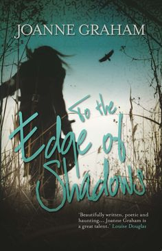 To the Edge of Shadows by Joanne Graham, published by Legend Press on 31st October 2014