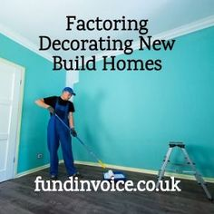 Factoring For Decorating New Build Houses  #decorating #decoration #decoratewithbuilders #factoring #Growth #fundinvoice #builders #housebuilding Construction Finance, Construction Sector, Construction Business, New Builds, Home Builders, Factors, Building A House, New Homes, Houses