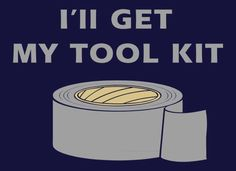 Ill Get My Tool Kit T-Shirt | SnorgTees