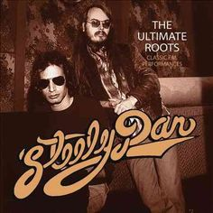 Steely Dan - The Ultimate Roots