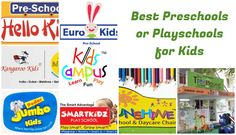 If you're looking for a play schools for your kids. Here are list of the popular and famous pre schools in India which ensure best of studies and other activities essential for development of goods.