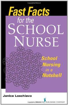 Fast Facts for the School Nurse: School Nursing in a Nutshell:Amazon:Kindle Store