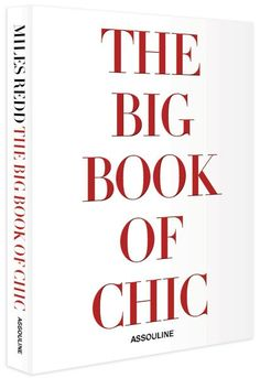 """The Big Book of Chic"" by Miles Redd, Assouline"