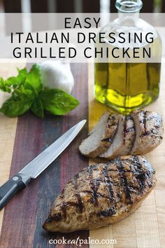 Italian dressing grilled chicken breasts - an easy marinated grilled chicken recipe that's quick enough for a weeknight dinner. It's gluten-free and paleo. ~ http://cookeatpaleo.com