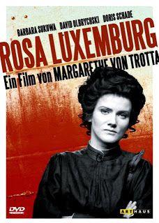 Rosa Luxemburg. The film of Margarethe von Trotta.