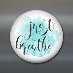 just breathe refrigerator magnet, mother's day gift for mom, word art decor, kitchen decor, housewarming gift, hostess gift MA-WORD-1