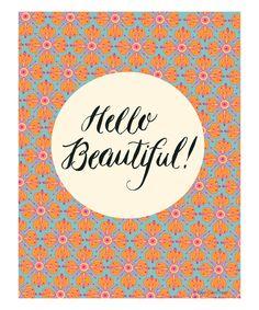 Ellen Crimi-Trent Hello Beautiful Type Print