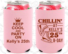 25th Birthday, 25th Neoprene Birthday, Ice Skating Birthday, Keep cool and party on, Neoprene Birthday Can Coolers (20185)