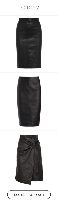 """TO DO 2"" by celine-diaz-1 ❤ liked on Polyvore featuring skirts, real leather skirt, zip skirt, knee length pencil skirt, zipper skirt, leather zip skirt, black, leather pencil skirt, stretchy skirts and knee length leather skirt"