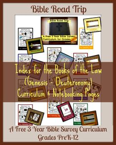 Bible Road Trip ~ Books of the Law (Year One) Index