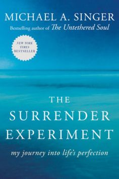 Descargar o leer en línea The Surrender Experiment Libro Gratis PDF/ePub - Michael A. Singer, From the author of the New York Times bestseller The Untethered Soul comes the astonishing true-life story about. Free Pdf Books, Free Ebooks, Oprah, New York Times, Untethered Soul, Believe, Daring Greatly, Software, John Kerry
