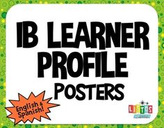 The IB Learner Profile posters have each of the learner profile attributes…