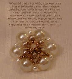 Tiszi gyöngyékszerei: Rozetta minta Pearl Earrings, Pearl Bracelets, Rosettes, Beaded Jewelry, Pendants, Brooch, Pearls, Pattern, Beading