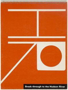 Ladislav Sutnar. Break-through to the Hudson River: A Plan for Yonkers to Peekskill. 1964
