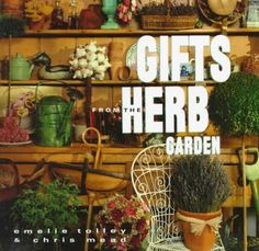 Gifts from the Herb Garden by Chris Mead https://www.amazon.com/dp/0517575620/ref=cm_sw_r_pi_dp_x_6EEuybAYEEG6G