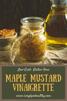 This Low-Carb #Maple #Mustard #Vinaigrette recipe makes the perfect dressing for fall and winter greens. This delicious dressing can be part of a #lowcarb, #keto, #Atkins, #diabetic, #dairyfree, or #glutenfree diet.