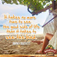 That #JimmyBuffett, he's a wise man! #Parrothead #WordsOfWisdom