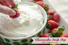Cheesecake Dip: only 3 ingredients. Most amazing dip ever!! #cheesecake
