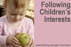 'Interests' are subjects, ideas, things, topics and events which fascinate and stimulate the curiosity of the child. Within an Emergent Curriculum educators use 'interests' of the children, familie...