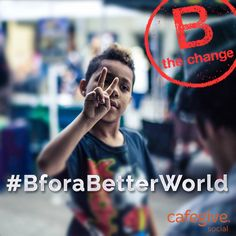 Digging this from #BCorp @CafeGive! #BtheChange