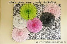 Make your own party backdrop - step by step tutorial from yourhomebasedmom.com