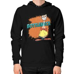 "WordPlay T-shirts & Designs ""Bottleneck"" by Neal Fox and Ron Kule on Hoodie (on man)"