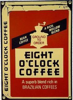 Everyone should try whole bean eight o'clock coffee.. The Italian roast so good!