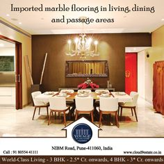 Property Features : Imported Marble Flooring in Living, Dining and Passage area Enquire Now : www.cloud9estate.co.in  #VTTS #WorldClassLiving #Luxury #Home #Pune