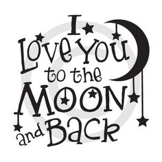I love you to the moon and back! ♥ When you purchase this item, you will receive a zipped folder that contains 4 different file formats of this design. AI, EPS, SVG and a PNG file for your catalog.…