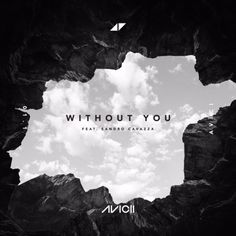 remixes: Avicii Without You (feat Sandro Cavazza)
