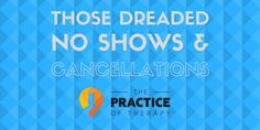 Learn some tips and strategies for helping reduce and end no shows and cancellations in private practice. Help your clients come and be there for sessions