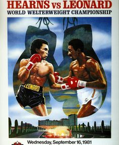 Hearns v Leonard Bon Sport, Boxing Images, Boxing Posters, Boxing History, Alabama, Boxing Champions, Combat Sport, Sport Icon, Black History Facts