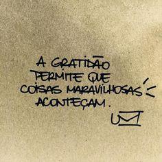 A gratidão é demais.