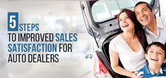 5 Steps to Improved Sales Satisfaction for Auto Dealers