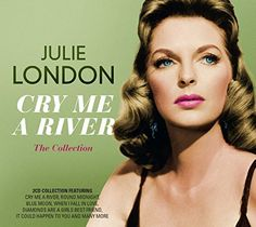 Cry Me a River: The Collection by Julie London (CD, 2 Discs, Music Club Deluxe) for sale online Julie London, Lp Cover, Vinyl Cover, Kd Lang, Diana Krall, Easy Listening, Classic Actresses, Music, Artists
