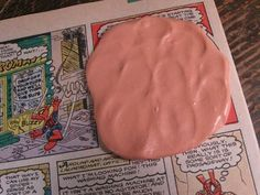 Silly Putty and the Funny Paper...so remember doing this as a kid