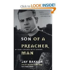 Son of a Preacher Man: My Search for Grace in the Shadows: Jay Bakker, Linden Gross: 9780062516992: Amazon.com: Books